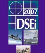 Defence Systems & Equipment International Exhibition DSEI 2007