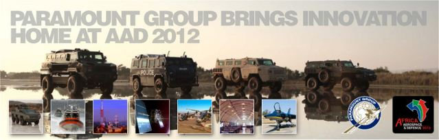 Paramount Group, Africa's largest privately owned defence and aerospace company, will be breaking new ground and showcasing some of the world's most innovative defence products at Africa Aerospace and Defence (AAD) 2012, the continent's largest defence and aerospace exhibition. AAD 2012, held from 19-23rd September in South Africa, will be the biggest show in the history of Paramount Group, with a number of major commercial and technological announcements that demonstrate its continued position as one of the leaders of the South African defence sector.