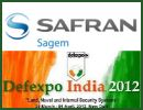 Proud to be present at Defexpo 2012, Sagem (company of the Safran Group) is working close to the Indian forces, the DRDO (Defence Research & Development Organisation), and the industries of the aerospace and defence sector. Part of several major military programs in India, the company supplies navigation, avionics and optronics systems for air, land and sea combat platforms, including combat aircraft and helicopters.