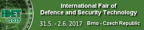 IDET 2017 visitors exhibitors news information International Defence and Security Technologies Fair Exhibition Brno Czech Republic army military defense industry technology