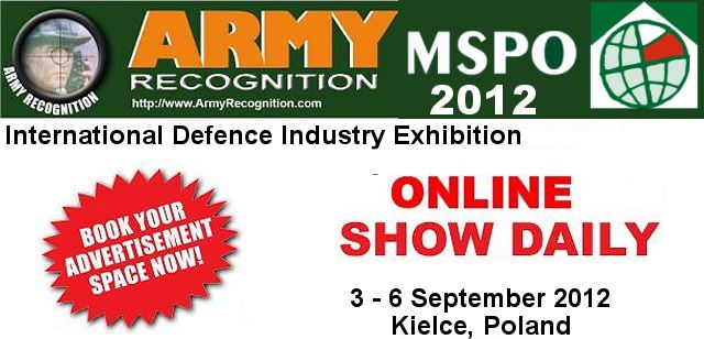 Your advertising in the online daily news MSPO 2012 Army Recognition for request Click here