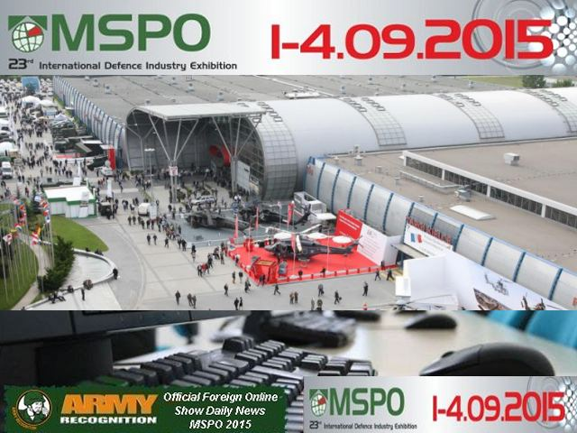 Army Recognition is proud to announce its selection as official Media Partner, Official Foreign Online Show Daily News and Official Web TV for MSPO 2015, the International Defense Industry Exhibition & conference which will be held from the 1 - 4 September 2015 in Kielce, Poland.