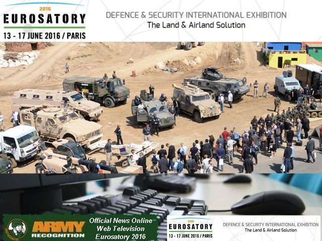 Army Recognition is proud to announce its selection as Official Media Partner, Official News Online and Web TV for Eurosatory 2016, the Defense & Security International Exhibition which will be held from the 13 - 17 June 2016 in Paris, France. The organizers of Eurosatory 2016 understood the interest to use the notoriety and the popularity of Army Recognition online Defence & Security magazine to spread all activities of the event and to provide the exhibitors with a global online window in parallel with Eurosatory 2016 exhibition about the latest defence and security technologies and innovations.