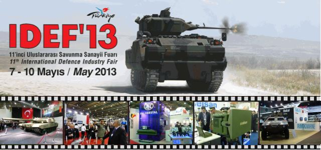 IDEF 2013 defence industry fair exhibition pictures photos images video international defense security exhibition Istanbul Turkey May 2013 defence security industry army military