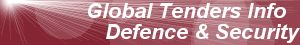 Tenders Defence Security  global International world worldwide tender public government ministry official agency bids news RFPs RFQs RFP RFQ procurement notices information request bids business opportunities online