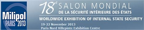 Milipol Paris 2013 Show news daily pictures Worldwide exhibition of internal State security information description pictures photos images Paris France