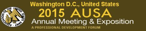 AUSA 2015 news coverage report show daily visitors exhibitors Annual meeting defense exposition exhibition conference Association United States Army October Washington D.C.