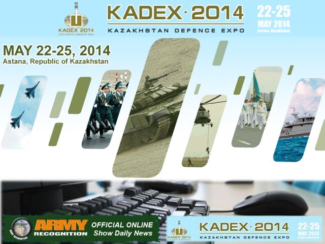 Army Recognition is proud to announce its selection as official Media Partner and Official Online Show Daily News for KADEX 2014, the Kazakhstan Defence Expo in Astana which will be held from the 22 – 25 May 2014. The organizers of KADEX 2014 understood the interest to use the notoriety and the popularity of Army Recognition online Defence & Security magazine to spread all activities of the event and to provide the exhibitors with a global online window in parallel with KADEX 2014 exhibition about the latest defence and security technologies and innovations.