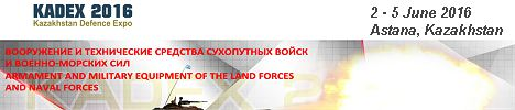 KADEX 2016 Kazakhstan Defence Expo Exhibition 2 to 5 June 2016 Astana