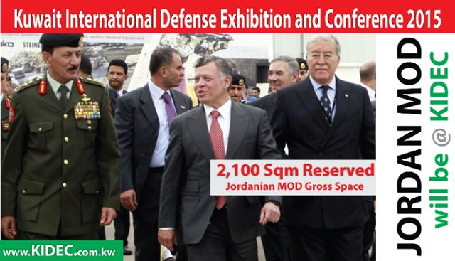 The Jordanian Ministry of Defence has confirmed his participation to the International Defense Exhibition an Conference KIDEC 2015, reserving 2,100 sqm to present its latest innovations and technologies in the field of military equipment. KIDEC will take place from 15 - 19 November, 2015 on Kuwait Military Base Camp Doha. This is Kuwait MOD's official show located on their military base.