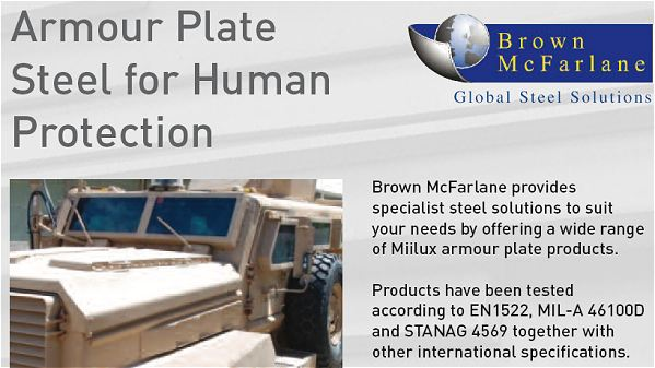 Brown McFarlane International, the specialist steel plate distributor and processor based in the Jebel Ali Free Zone in Dubai, is increasing the range of steel armour plate stocked in its new purpose-built warehouse.