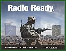 General Dynamics C4 Systems has received a new order from the U.S. Army for an additional 13,000 Joint Tactical Radio System (JTRS) Handheld, Manpack, Small Form Fit (HMS) AN/PRC-154 Rifleman radios and accessory kits.